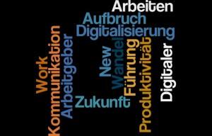 Arbeiten 4.0 digitaler Wandel